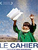 DVD : « Le cahier », de Hana Makhmalbaf